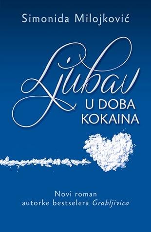 ljubav_u_doba_kokaina-simonida_milojkovic_v