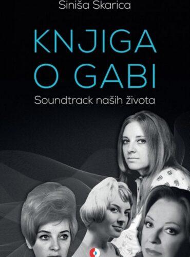 Knjiga o Gabi : soundratck naših života