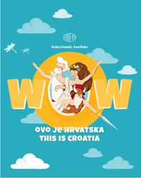 Wow: ovo je Hrvatska = this is Croatia