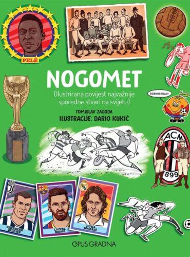 Nogomet: ilustrirana povijest najvažnije sporedne stvari na svijetu